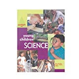 Spotlight on Young Children and Science, Derry Gosselin Koralek, 1928896103
