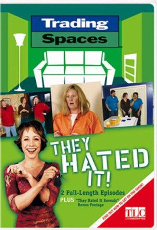 Trading Spaces - They Hated It!