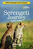 img - for Science Chapters: Serengeti Journey: On Safari in Africa book / textbook / text book