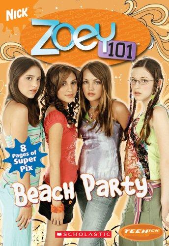 Zoey Ranch - Beach Party (Teenick: Zoey 101: Book #4)