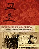 Koreans in America, Yoo, Grace J., 1621313956