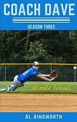 Coach Dave Season Three: Middle School (Volume 3)