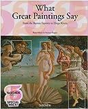 What Great Paintings Say, Rose-Marie Hagen, 3822847909