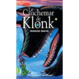 KLONK T.05 : LE CAUCHEMAR DE KLONK