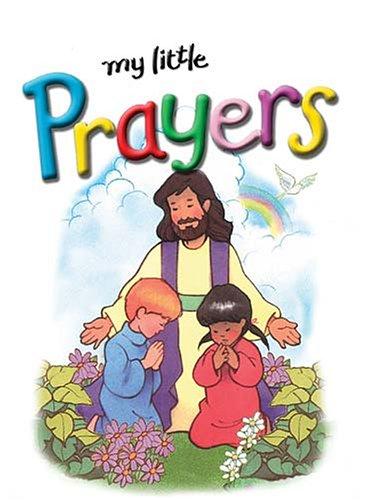 Read Online My Little Prayers (My Little Bible) pdf epub