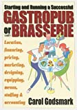 img - for Starting and Running a Successful Gastropub or Brasserie book / textbook / text book