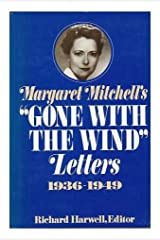 """Margaret Mitchell's """"Gone with the Wind"""" Letters, 1936-1949"""