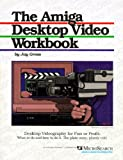 The Amiga Desktop Video Workbook, Gross, Jay, 1879211009