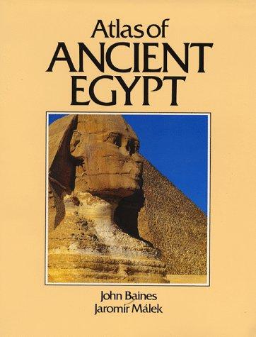 Atlas Of Ancient Egypt  Cultural Atlas Of