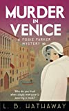 Murder in Venice: A Posie Parker Mystery: Volume 6 (The Posie Parker Mystery Series)