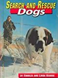 Search and Rescue Dogs, Charles George and Linda George, 1560657537