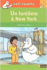 UN FANTOME A NEW YORK (Gafi raconte) (French Edition) Paperback