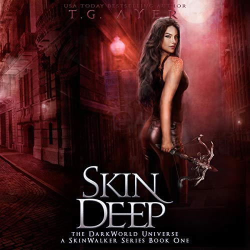Skin Deep: DarkWorld: SkinWalker, Book 1