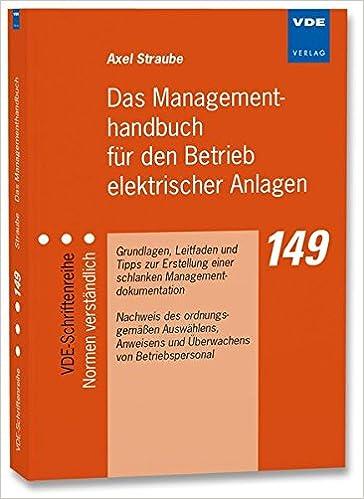 Das Managementhandbuch für den Betrieb elektrischer Anlagen ...