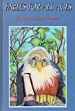Fables for All Ages, Frieda C. Hyman, 9652291250
