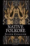 Native Folkore, Julien Coallier, 1494480417