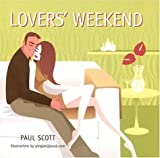Lover's Weekend, Paul Scott, 1845971140