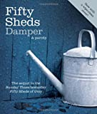 Fifty Shed Damper, C. T. Grey, 0752265512