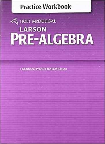 Holt McDougal Larson Pre-Algebra: Common Core Practice Workbook ...