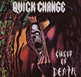 Circus of Death: Remastered by Quick Change (2007-09-18)