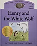Henry and the White Wolf, Tim Karu, 0761121358