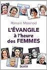 L'Evangile à l'heure des femmes par Mazenod
