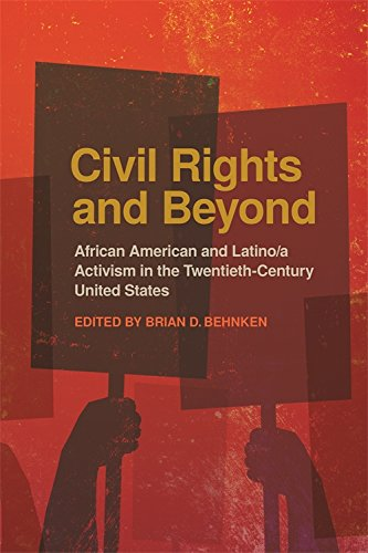 Search : Civil Rights and Beyond: African American and Latino/a Activism in the Twentieth-Century United States