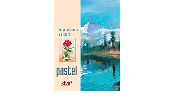 Curso de dibujo y pintura. Pastel (Spanish Edition) - Kindle edition by Varios autores. Arts & Photography Kindle eBooks @ Amazon.com.