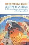Le mythe et la plume par Rigal-Cellard
