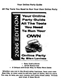 Your Online Party Guide, All the Tools You Need to Run Your Own Online Party