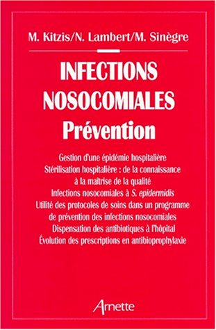 Infections Nosocomiales: Prevention 8e Journees