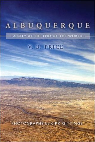 Albuquerque: City at the End of the World