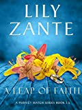 Book cover image for A Leap of Faith (A Perfect Match Series Book 4)