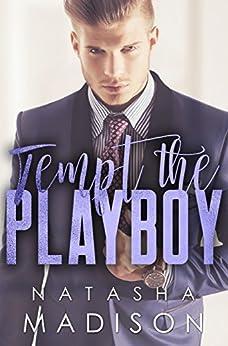 Tempt The Playboy by [Madison, Natasha]