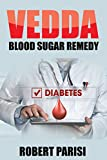 Vedda Blood Sugar Remedy : The Kickstart Guide for a Diabetes-Free Life
