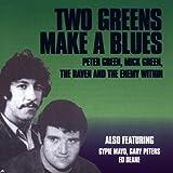 Two Greens Make a Blues [Audio CD] Peter Green & Mick Green