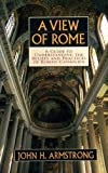 A View of Rome, John H. Armstrong, 0802491464
