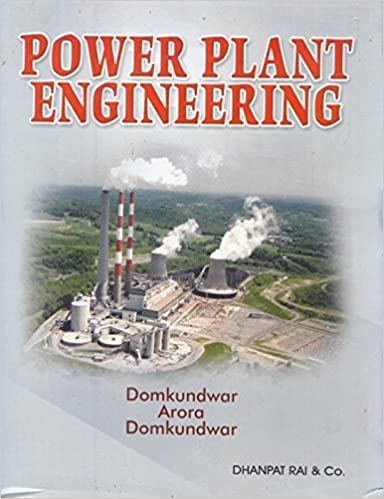 Power plant engineering book by arora and domkundwar pdf