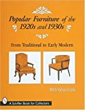 Popular Furniture of the 1920s And 1930s, , 0764304313