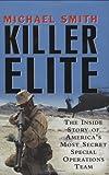 Killer Elite, Michael Smith, 0312362722