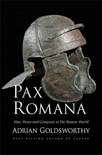 Book Cover: Pax Romana: War, Peace and Conquest in the Roman World