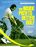 The Inside Path to Better Golf, Peter Kostis and Larry Dennis, 0671723111