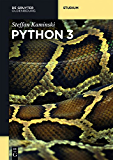 Python 3 (De Gruyter Studium)