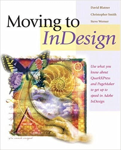 Moving to InDesign: Use What You Know About QuarkXPress and