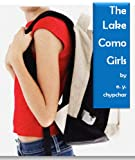 Front cover for the book The Lake Como Girls by e.y. chypchar
