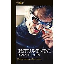 Instrumental: Memórias de música, medicina e loucura (Portuguese Edition)
