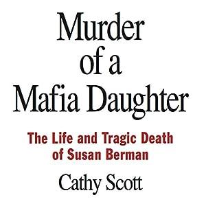 Murder of a Mafia Daughter Audiobook