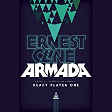 Armada: A Novel Audiobook by Ernest Cline Narrated by Wil Wheaton