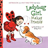 Ladybug Girl Makes Friends, Books Central