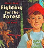 Fighting for the Forest, Gloria Rand, 0805054669